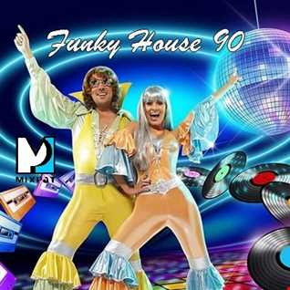Funky House 90