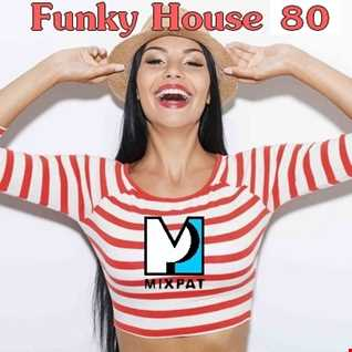 Funky House 80