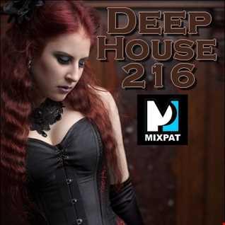 Deep House 216