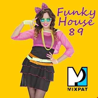 Funky House 89