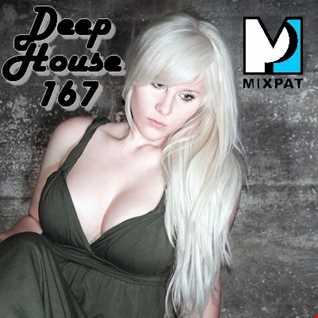 Deep House 167