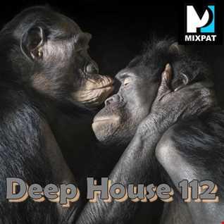 Deep House 112