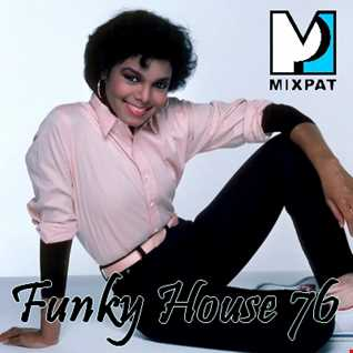 Funky House 76