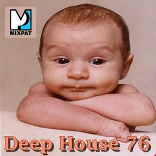 Deep House 76