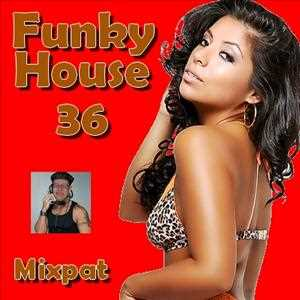 Funky House 36