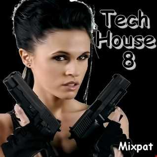 Tech House 8