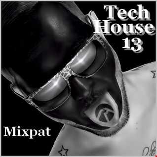 Tech House 13