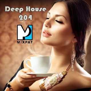 Deep House 204
