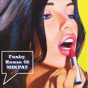 Funky House 48 (2 hours)