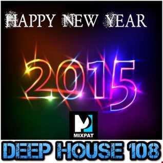 Deep House 108