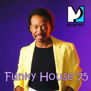Funky House 75