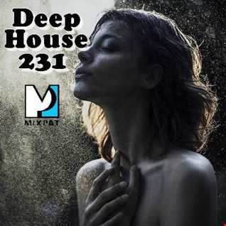 Deep House 231