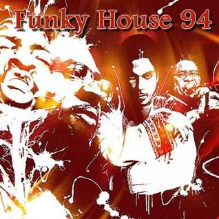 Funky House 94