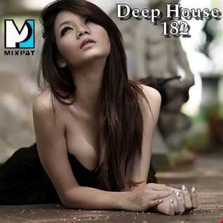 Deep House 182