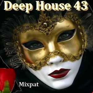 Deep House 43
