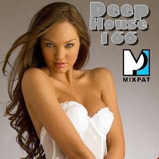 Deep House 166