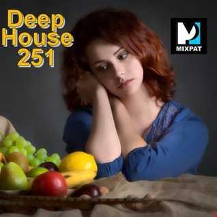 Deep House 251