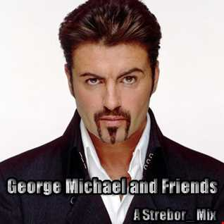 George Michael and Friends