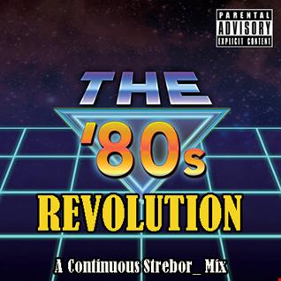 The 80's Revolution