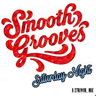 Smooth Grooves Saturday Night