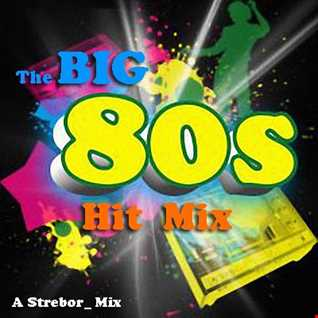 The Big 80's Hit Mix