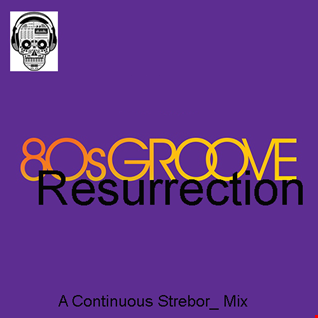 80's Groove Resurrection