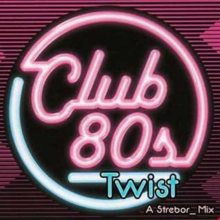 80's Club Twist