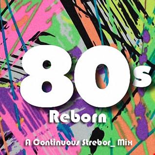 80's Reborn