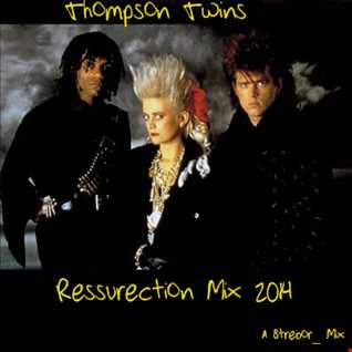 Thompson Twins Resurrection Mix 2014
