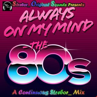Always On My Mind The 80's