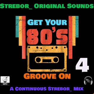 Get Your 80's Groove On  Part 4