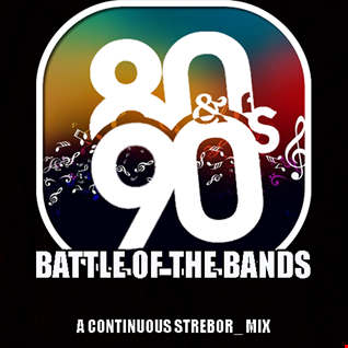 80's & 90's Battle Of The Bands