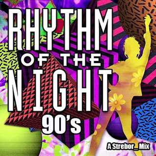Rhythm Of The Night 90's