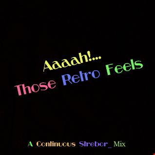 Aaaah!... Those Retro Feels