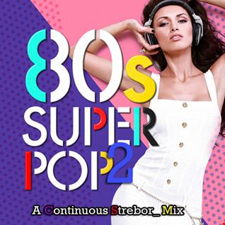 80's Super Pop 2