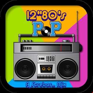 12'' 80's Pop