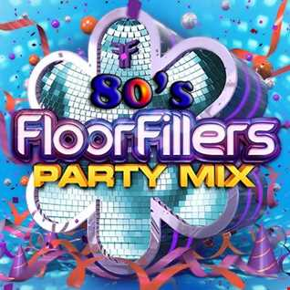 80's Floorfillers Party Mix