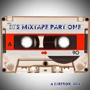 80's Mixtape Part One