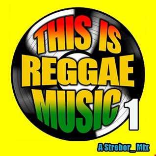 This Is Reggae Music Part 1