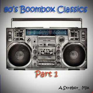 80's Boombox Classics Part 1