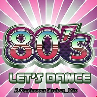 80's Let's Dance