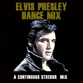 Elvis Presley Dance Mix