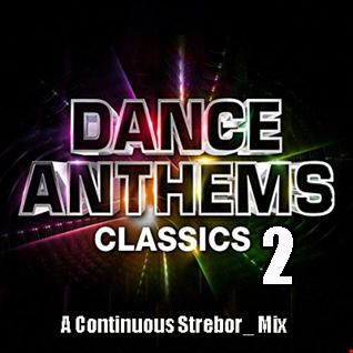 Dance Anthems Classics 2