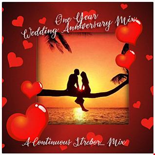 One Year Wedding Anniversary Mix