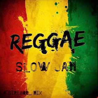 Reggae Slow Jam