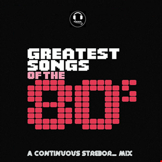 Greatest Songs Of The 80's