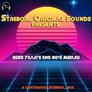 2020 Year's End 80's Medley
