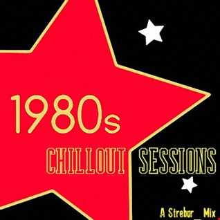 80's Chillout Sessions