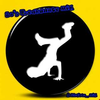 80's Breakdance Mix