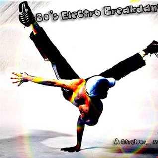 80's Electro Breakdance